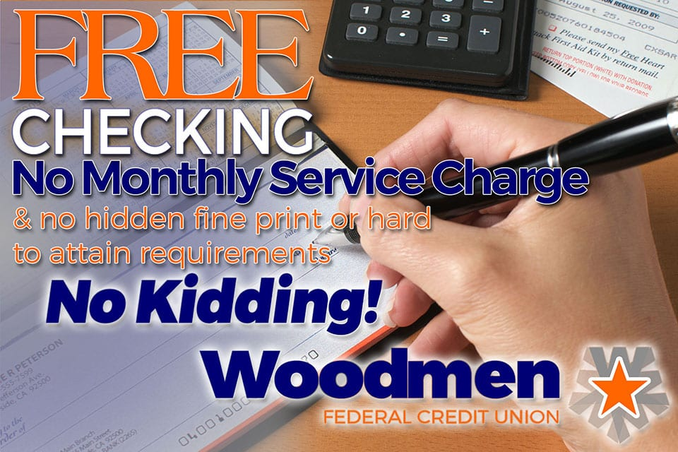 Free Basic Checking Account at Woodmen Federal Credit Union